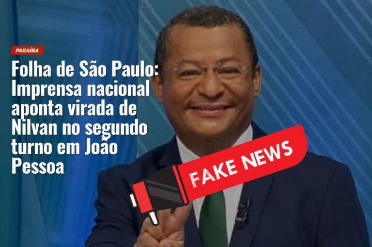 """Folha de São Paulo diz que Nilvan Ferreira falsificou texto do jornal para parecer """"favorito"""""""