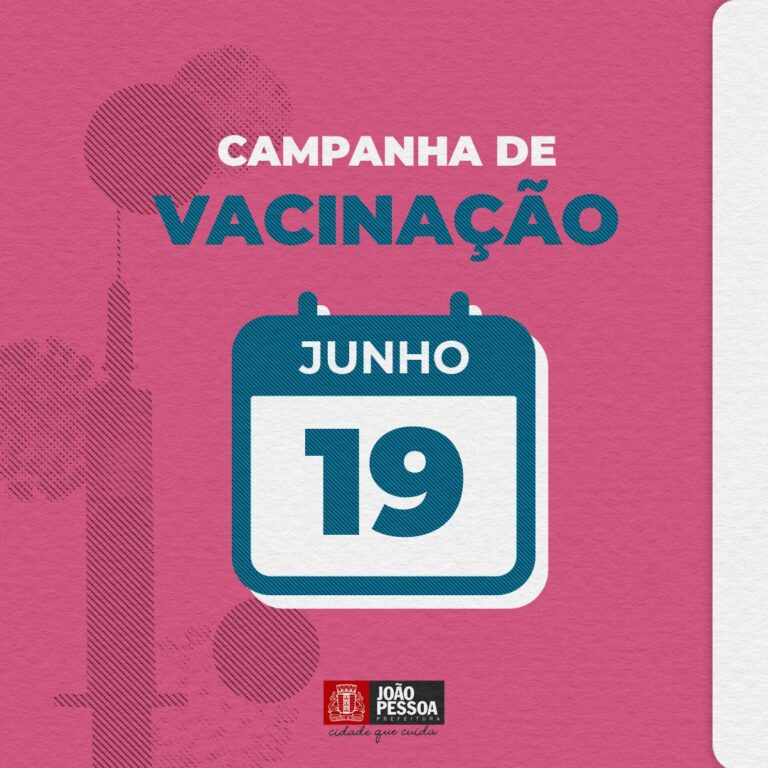 João Pessoa inicia vacinação do público 48+ e segue com segunda dose neste sábado