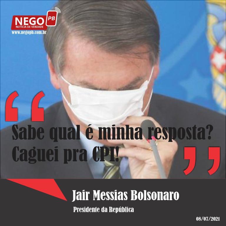 """""""Caguei para a CPI. Não vou responder"""", diz Bolsonaro em live"""